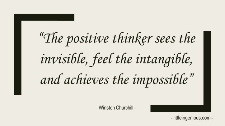 Slide2 The positive thinker sees the invisible